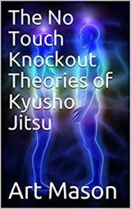 Learn No Touch Knockout Theories of Kyusho Jitsu